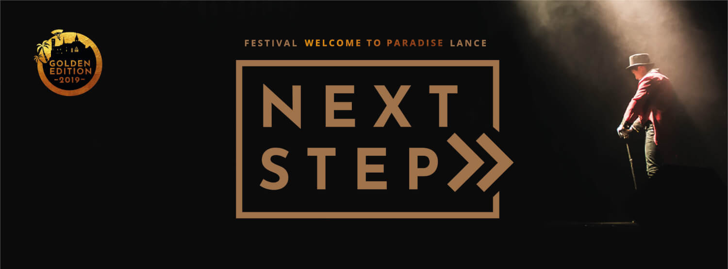 """le Festival """"Welcome to Paradise"""" lance Next Step"""