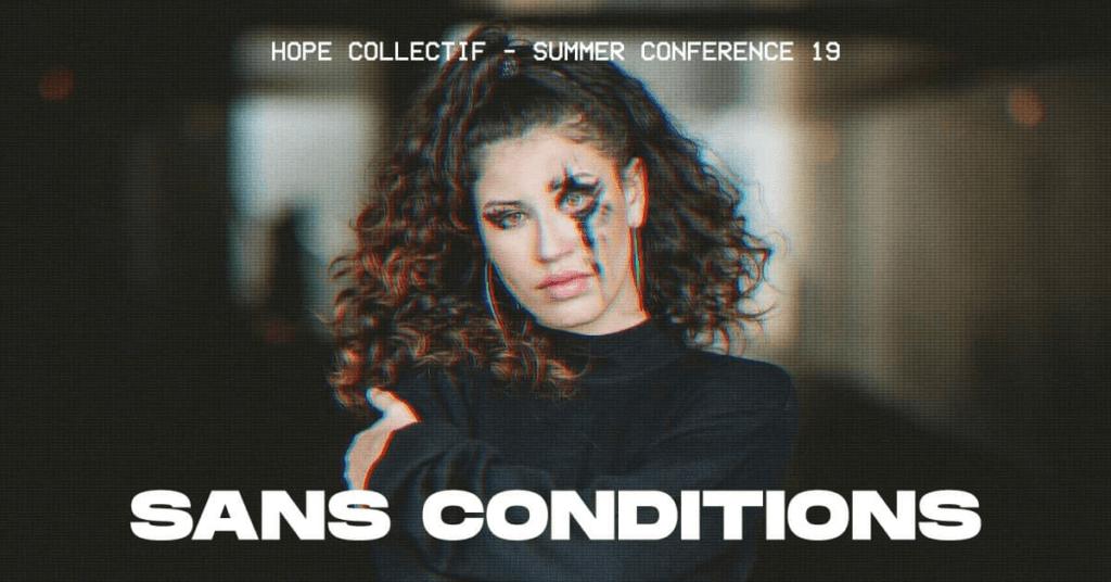 Affiche événement Summer Conference 2019 – Sans Conditions