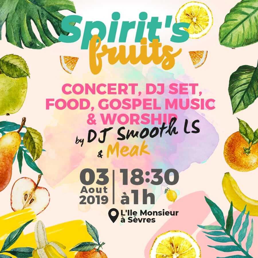 Spirit's fruits avec DJ Smooth LS & Meak